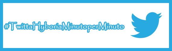 #TwittaHyboriaMinutoperMinuto